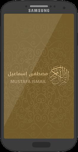 Best holy Quran Mustafa Ismail