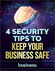 4 Security Tips and Tricks to Keep Your Business Safe