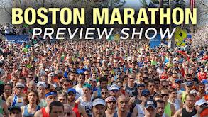 Boston Marathon Preview Show thumbnail