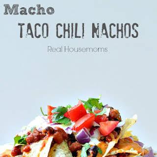 Macho Taco Chili Nachos.