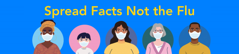 People with masks - Spread Facts Not Flu