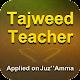 Download Tajweed Teacher -  Juz' Amma For PC Windows and Mac