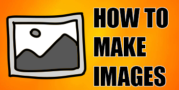 how to make images