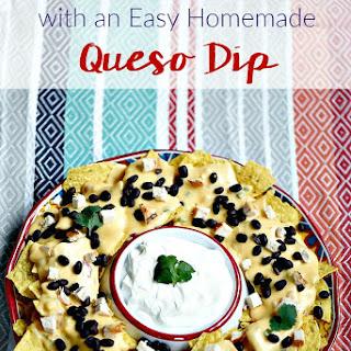 Tex Mex Nachos + Easy Homemade Queso Dip.