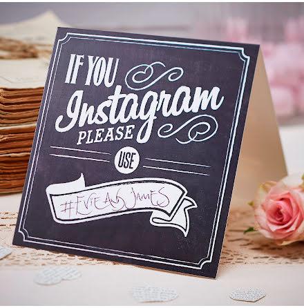 Bordsskyltar - If you Instagram