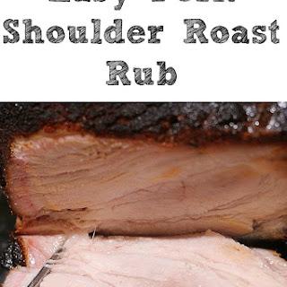 Easy Smoked Pork Shoulder Roast!! Plus Homemade Rub! Recipe