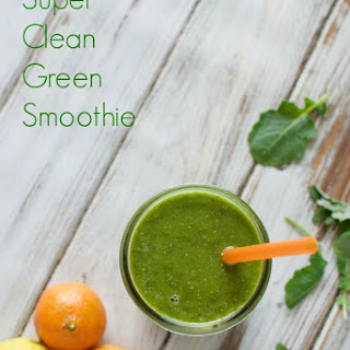 Super Clean Green Smoothie