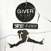 Giver (Sir Sly Remix)