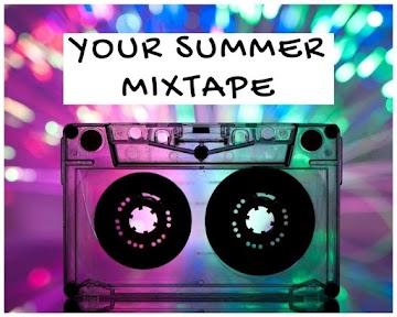 Your Summer Mixtape