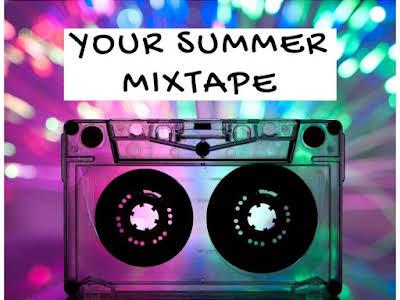Your Summer Mixtape