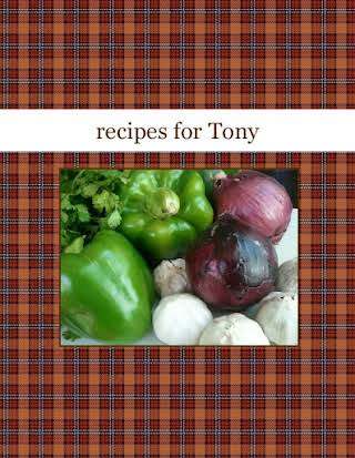 recipes for Tony
