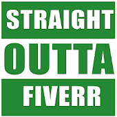 Straight Outta Fiverr System