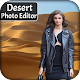 Download Desert Photo Editor For PC Windows and Mac