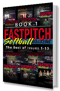 Best Of Fastpitch Softball Magazine Issues 1 through 10 Book 1