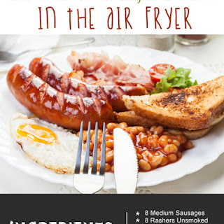 The Ultimate Fried English Breakfast in the Air Fryer Recipe