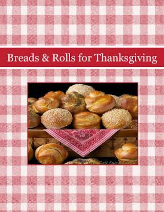 Breads & Rolls for Thanksgiving