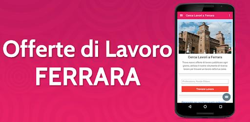 Offerte Di Lavoro Ferrara Aplicaciones En Google Play