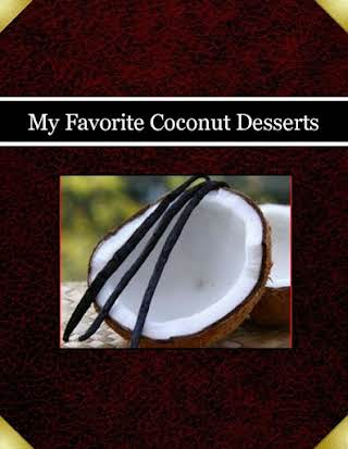 My Favorite Coconut Desserts