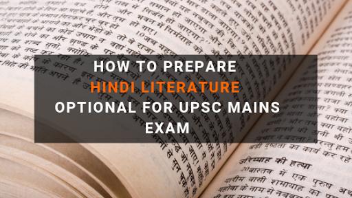 How to Prepare Hindi Literature Optional for UPSC Mains Exam