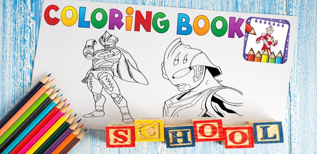 Descargar Libro De Colorear Para Héroe Ultraman Cero Apk Juego De ...