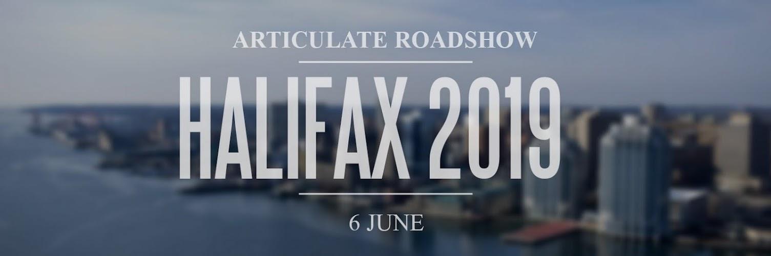 Articulate Roadshow: Halifax