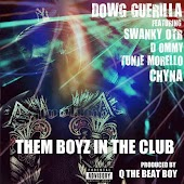 Them Boyz in the Club (feat. Chyna, Tunje Morello, D Ommy & Swanky Otr)