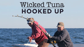Wicked Tuna: Hooked Up thumbnail