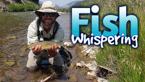Fish Whispering thumbnail