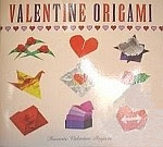 """Photo: Valentine Origami...Favorite Holiday Projects Hall, Judy W. Beaux Arts Editions 2005 paperback 24 pp 7 1/2"""" square"""