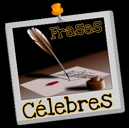 Frases Celebres en Español