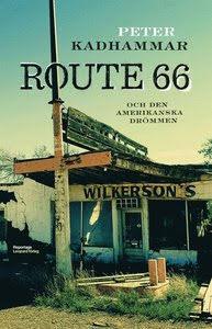 Route 66 och den amerikanska drömmen E-bok