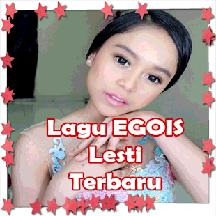 Download Lagu Egois Lesti Terbaru For Pc Windows And Mac Apk 1 0