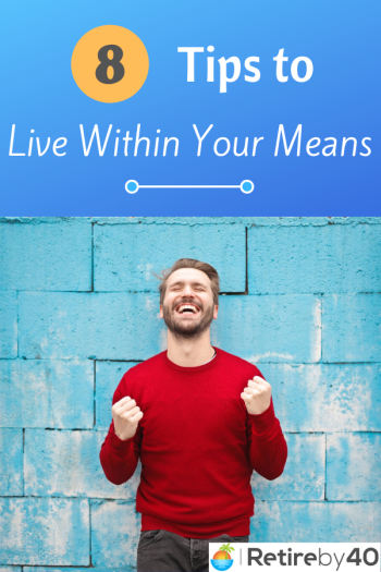 8 tips to live within your means
