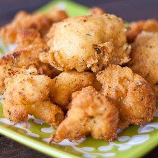 Deep Fried Cauliflower.