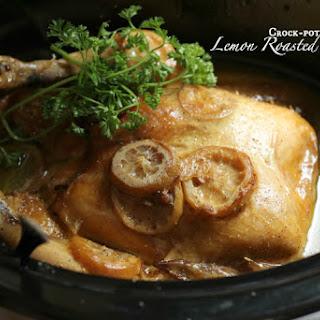 Crock-pot Roasted Lemon Chicken.