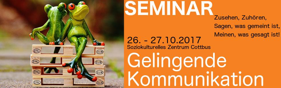 FRIEDENS RICHTER Seminar Gelingende Kommunikation 26.-27.10.2017 im Soziokulturellen Zentrum Cottbus