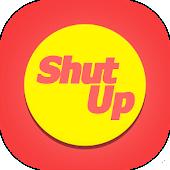Shut Up Button