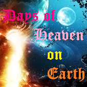 Daily Devotional - Days of heaven on earth