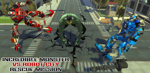 Increíble monstruo VS Robot City Rescue Mission Mod Apk 1.4 (Unlocked)