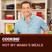 Not My Mama's Meals