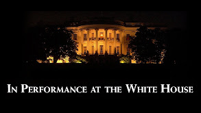 In Performance at the White House thumbnail