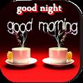 Good Morning good night , Day, Night and Evening APK