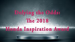 Defying the Odds: The 2018 Honda Inspiration Award thumbnail