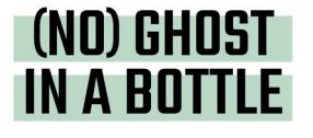 Ghost in a Bottle