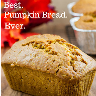 Best. Pumpkin Bread. Ever.