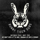 We Don't Give A F**k (incl. Sharam Jey Edit)