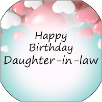 Happy Birthday Daughter-in-law quotes and images