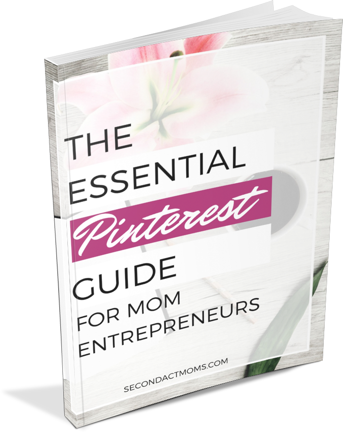 Essential Pinterest Guide for Mom Entrepreneurs