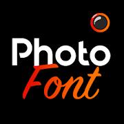 Photofont Text Over Photo