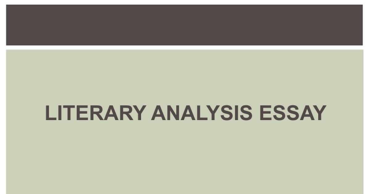 literary analysis essay ppt google slides